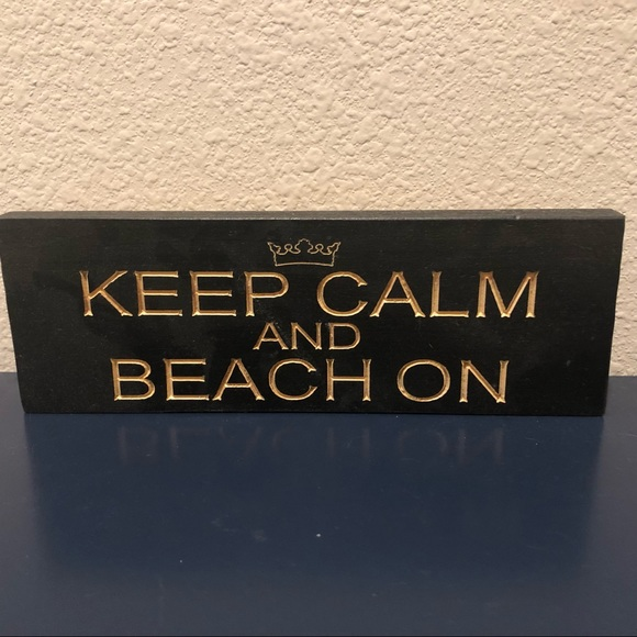 "Other - ""KEEP CALM AND BEACH ON"" Sign"